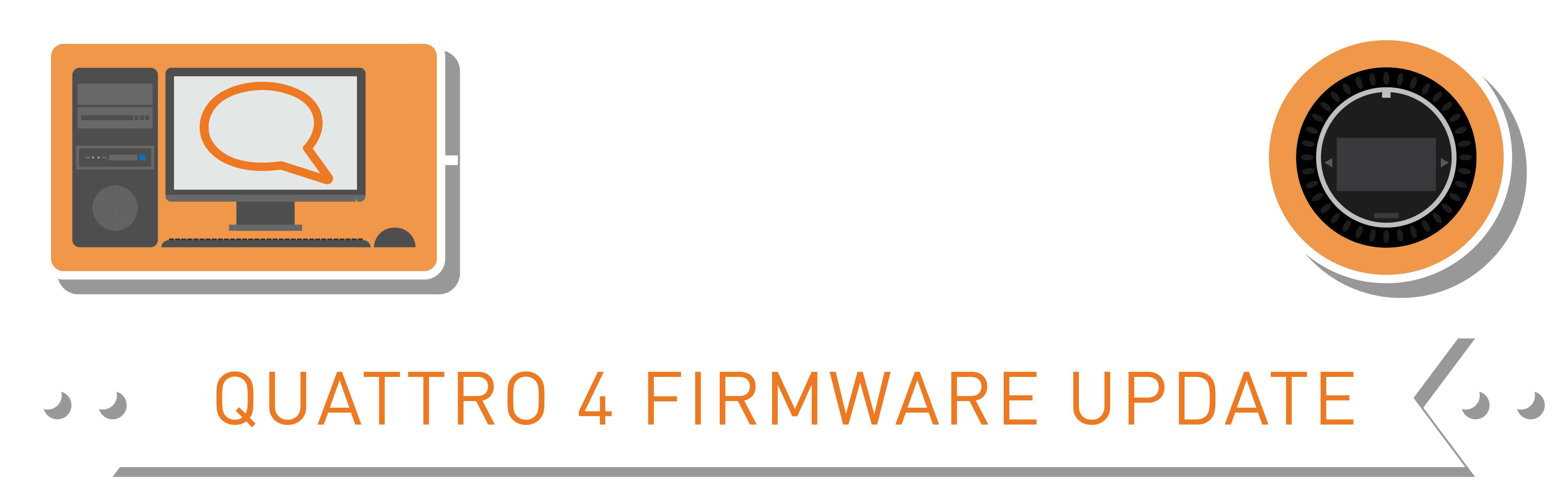 Quattro 4 Firmware Update