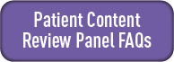 Patient Content Review Panel FAQs